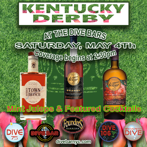 Come to the Dive Bars for the Derby May 4th
